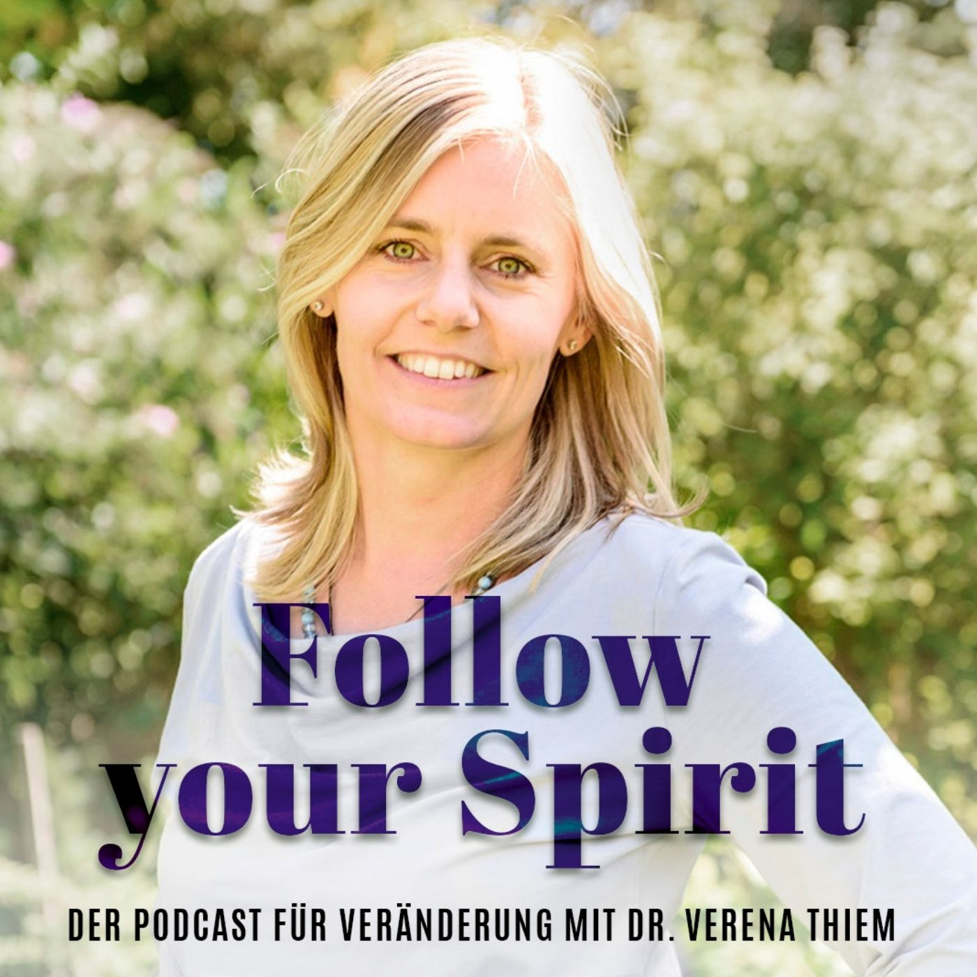 Podcast Follow your Spirit